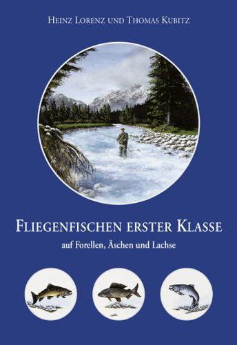 Buch `Fliegenfischen erster Klasse`
